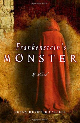 Frankenstein's monster_susan heyboer o'keefe