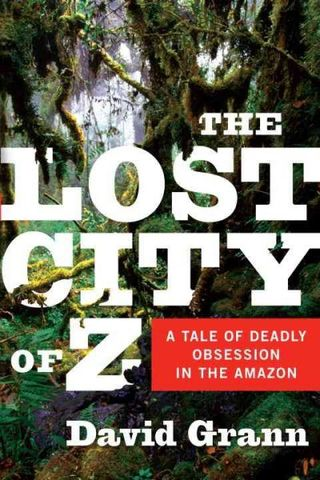 Lost City of Z, David Grann
