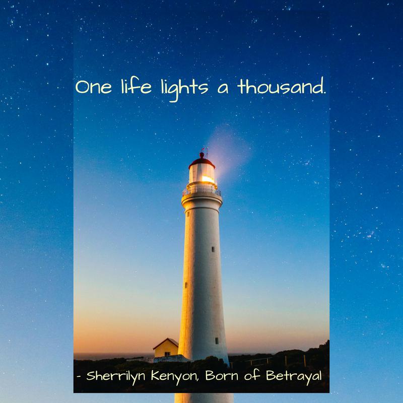One life lights a thousand
